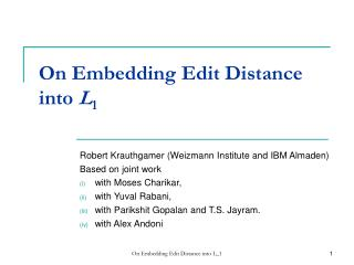 On Embedding Edit Distance into  L 1