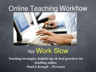 Online Teaching Workflow