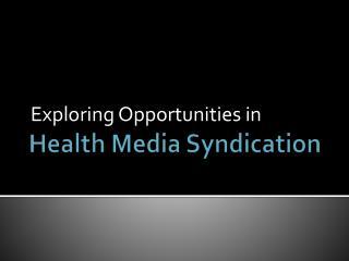 Health Media Syndication