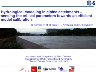4th International Symposium on Flood Defence:  Managing Flood Risk, Reliability and Vulnerability