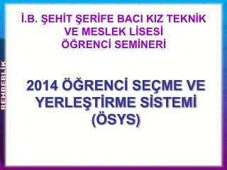 2014 �?RENC? SE�ME VE YERLE?T?RME S?STEM?  (�SYS)