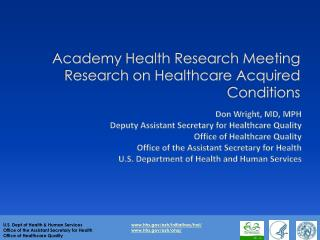 Academy Health Research Meeting Research on Healthcare Acquired Conditions