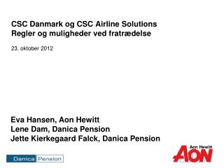 CSC Danmark og CSC Airline Solutions  Regler og muligheder ved fratrædelse