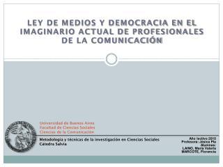 Universidad de Buenos Aires Facultad de Ciencias Sociales Ciencias de la Comunicación