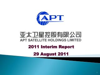 2011 Interim Report 29 August 2011