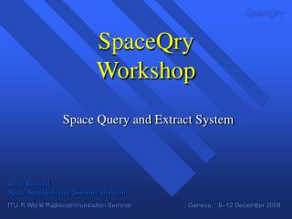 SpaceQry Workshop