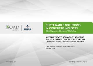 SUSTAINABLE SOLUTIONS  IN CONCRETE INDUSTRY GSAS Sponsored Seminar / Workshop