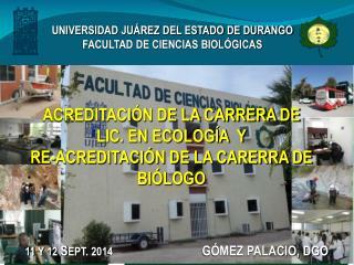 UNIVERSIDAD JUÁREZ DEL ESTADO DE DURANGO FACULTAD DE CIENCIAS BIOLÓGICAS