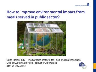 How to improve  environmental  impact  from  meals served  in public  sector ?