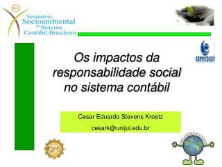 Os impactos da responsabilidade social no sistema contábil