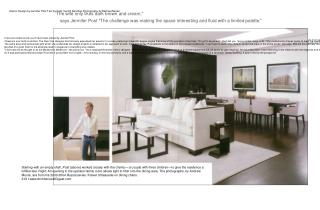 Interior Design by Jennifer Post Text by Kelly Vencill Sanchez Photography by Michael Moran