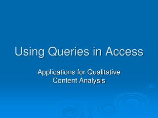 Using Queries in Access
