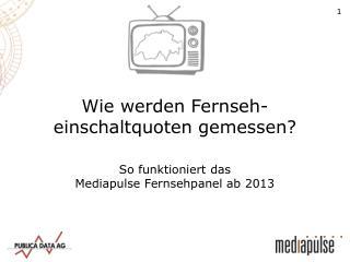 Wie werden Fernseh-einschaltquoten gemessen?