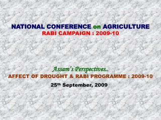 NATIONAL CONFERENCE  on  AGRICULTURE RABI CAMPAIGN : 2009-10