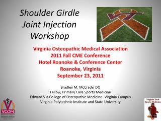 Shoulder Girdle Joint Injection Workshop