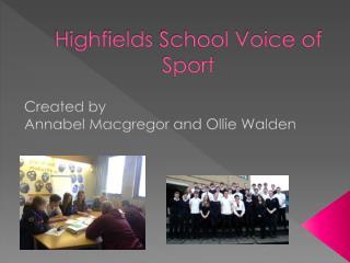 Highfields  School Voice of Sport