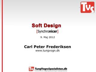 9. Maj 2012 Carl Peter Frederiksen tungvogn.dk