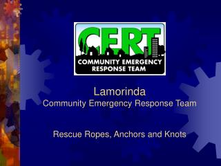 Lamorinda Community Emergency Response Team Rescue Ropes, Anchors and Knots