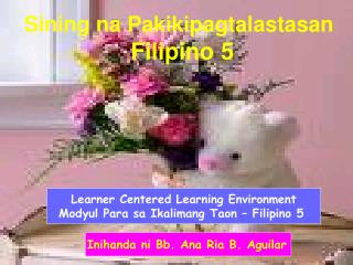 Learner Centered Learning Environment Modyul Para sa Ikalimang Taon – Filipino 5