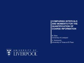 Comparing intervals and moments for the quantification of coarse information