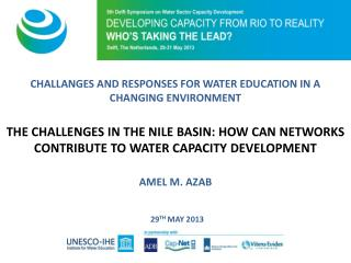CHALLANGES AND RESPONSES FOR WATER EDUCATION IN A CHANGING ENVIRONMENT