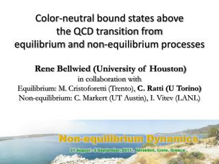 Rene  Bellwied  (University of Houston) i n collaboration with
