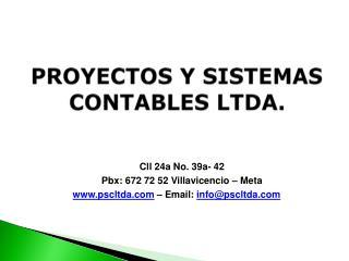 PROYECTOS Y SISTEMAS CONTABLES  LTDA.