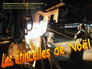 Message de  Noël 2012  proposé par la Mission ouvrière