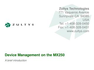 Device Management on the MX250