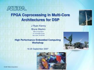FPGA Coprocessing in Multi-Core Architectures for DSP