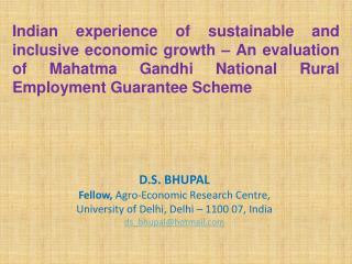 D.S. BHUPAL Fellow,  Agro-Economic Research Centre, University of Delhi, Delhi – 1100 07, India