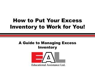 How to Put Your Excess Inventory to Work for You