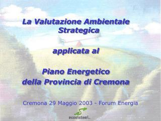 Cremona 29 Maggio 2003 - Forum Energia