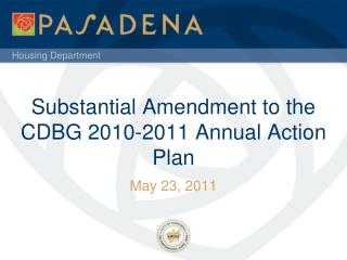 Substantial Amendment to the CDBG 2010-2011 Annual Action Plan