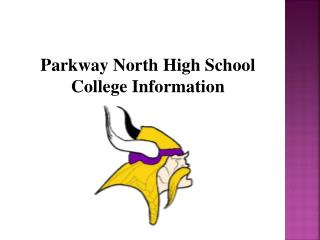 Parkway North High School  College Information