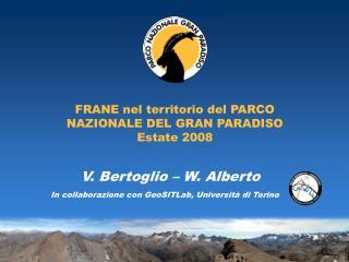 FRANE nel territorio del PARCO NAZIONALE DEL GRAN PARADISO Estate 2008