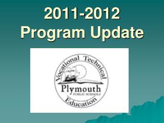 2011-2012 Program Update