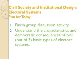 Civil Society  and Institutional  Design: Electoral  Systems Plan for Today