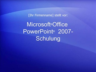 Microsoft  Office  PowerPoint   2007-Schulung