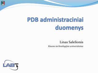 PDB administraciniai duomenys