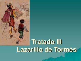 Tratado III Lazarillo de Tormes
