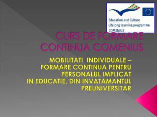 CURS DE FORMARE CONTINUA COMENIUS