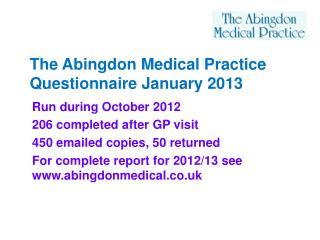 The Abingdon Medical Practice Questionnaire January 2013