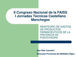 II Congreso Nacional de la FAISS I Jornadas T�cnicas Castellano Manchegas