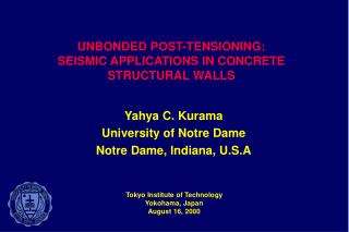 UNBONDED POST-TENSIONING:  SEISMIC APPLICATIONS IN CONCRETE STRUCTURAL WALLS