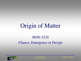 Origin of Matter