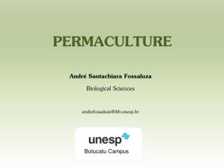 André  Santachiara Fossaluza Biological Sciences andrefossaluza@ibb.unesp.br