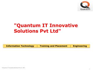 """Quantum IT Innovative Solutions Pvt Ltd"""