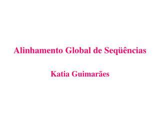 Alinhamento Global de Seqüências