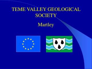 TEME VALLEY GEOLOGICAL SOCIETY  Martley